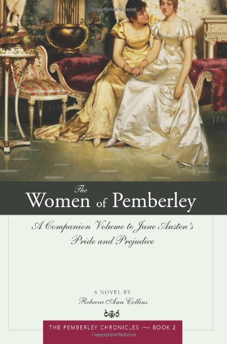 9781402211546: The Women of Pemberley: A Companion Volume to Jane Austen's Pride and Prejudice (The Pemberley Chronicles)