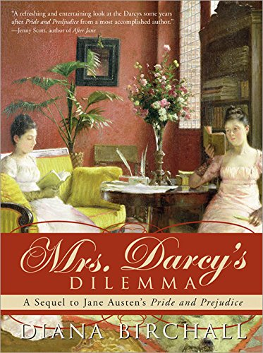 9781402211560: Mrs. Darcy's Dilemma: A Sequel to Jane Austen's Pride and Prejudice