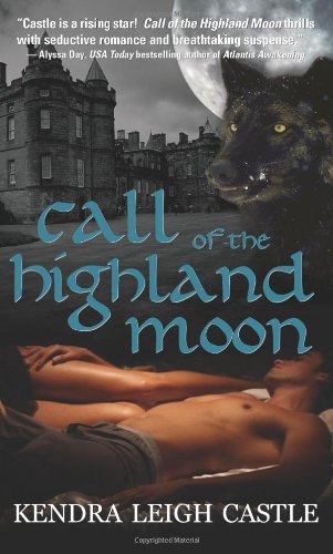 9781402211584: Call of the Highland Moon (MacInnes Werewolves, Book 1)