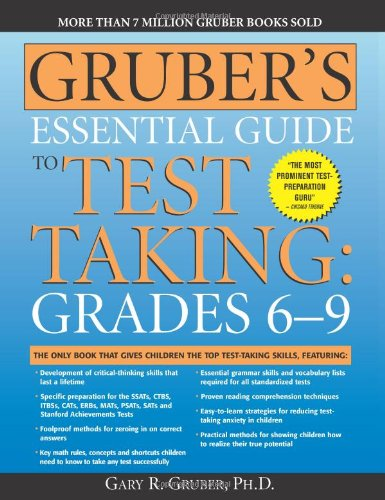 9781402211843: Gruber's Essential Guide to Test Taking: Grades 6-9