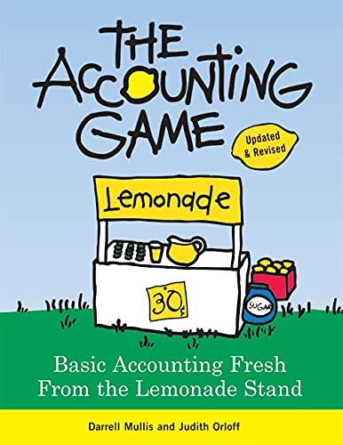 9781402211867: The Accounting Game: Basic Accounting Fresh from the Lemonade Stand