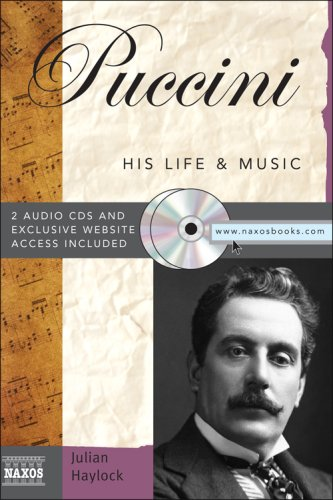 9781402211973: Puccini: His Life&Music With 2 Audio CDs (Naxos Books)