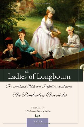 9781402212192: The Ladies of Longbourn: The acclaimed Pride and Prejudice sequel series (The Pemberley Chronicles)