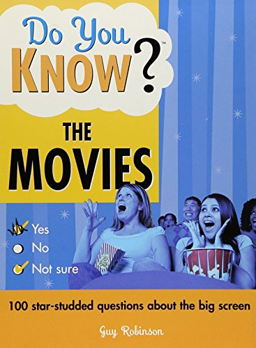 9781402212352: Do You Know the Movies?: 100 star-studded questions about the big screen