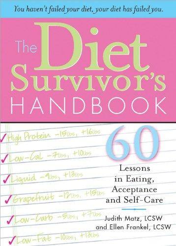 9781402212505: The Diet Survivor's Handbook
