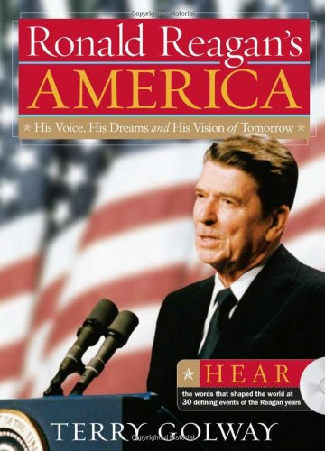 9781402212581: Ronald Reagan's America: His Voice, His Dreams, and His Vision of Tomorrow