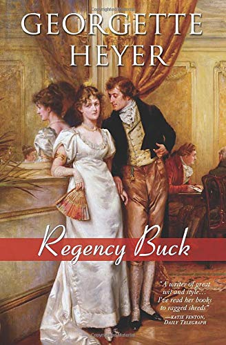 9781402213496: Regency Buck