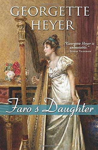 9781402213526: Faro's Daughter (Regency Romances)