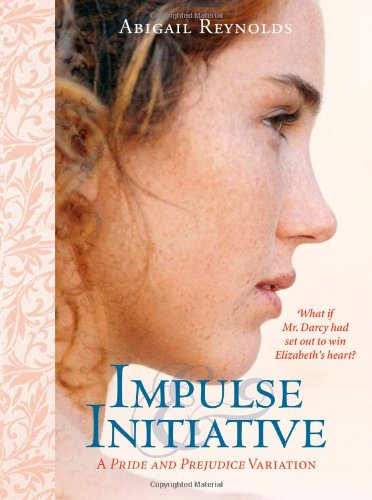 9781402213571: Impulse & Initiative (Pemberley Variations)