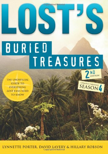 9781402213694: Lost's Buried Treasures, 2E: The Unofficial Guide to Everything Lost Fans Need to Know