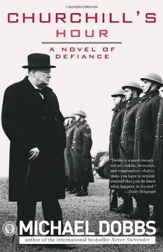 9781402213922: Churchill's Hour: A Novel of Defiance