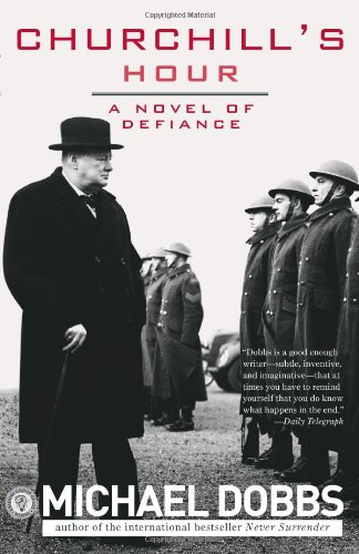 9781402213922: Churchill's Hour: A Novel of Defiance