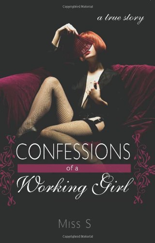 9781402214646: Confessions of a Working Girl: A True Story