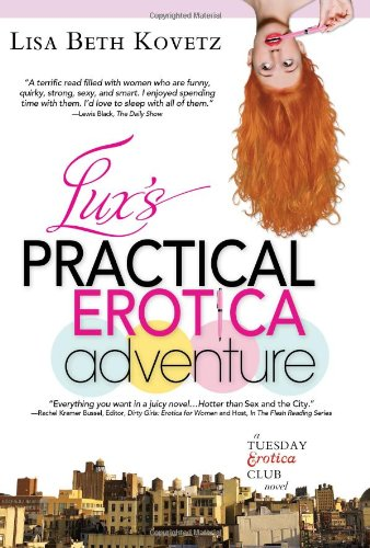 9781402216695: Lux's Practical Erotica Adventure: A Tuesday Erotica Club Novel