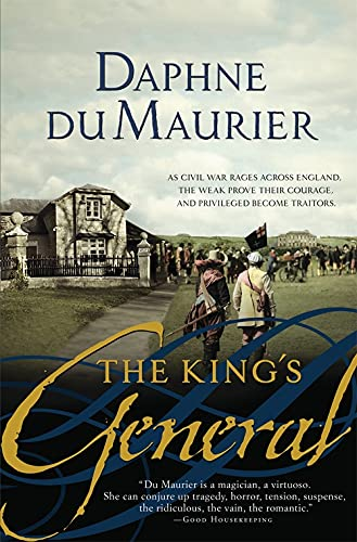 The King's General: Daphne Du Maurier