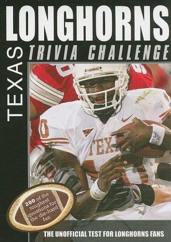 The Texas Longhorns Trivia Challenge (Sports Challenge): Sourcebooks