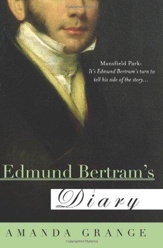 Edmund Bertram's Diary: Amanda Grange