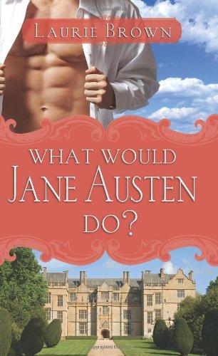 9781402218316: What Would Jane Austen Do?