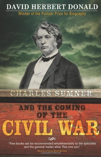 9781402218392: Charles Sumner and the Coming of the Civil War