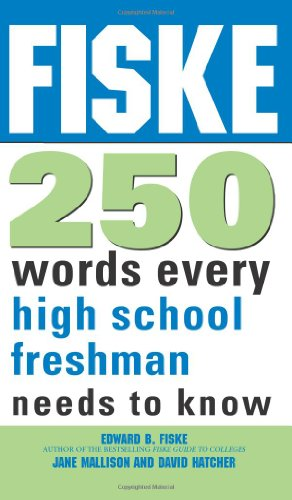 9781402218408: Fiske 250 Words Every High School Freshman Needs to Know
