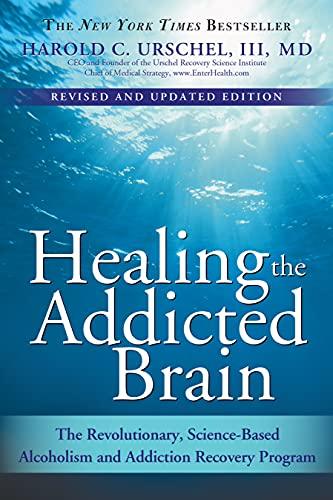 Healing the Addicted Brain: Harold C. Urschel