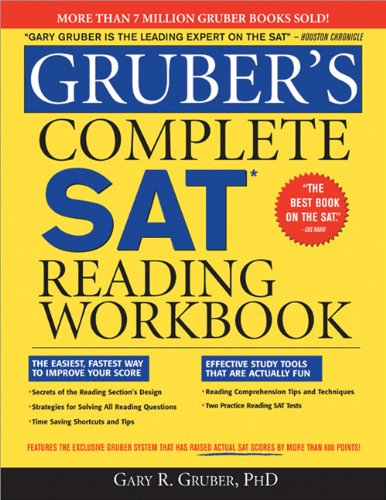 Gruber's Complete SAT Reading Workbook: Gruber, Gary