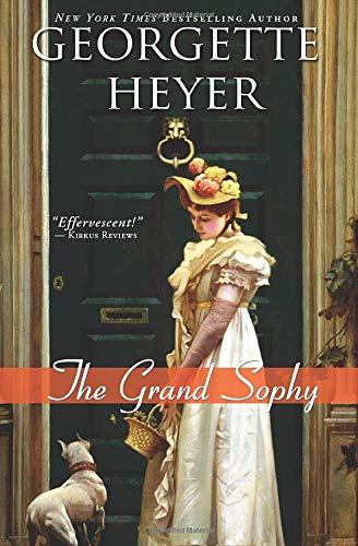 The Grand Sophy (Regency Romances): Heyer, Georgette