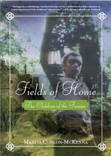 9781402219085: Fields of Home (Children of the Famine Trilogy)