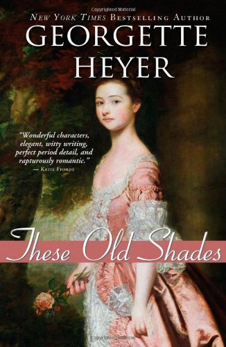 9781402219474: These Old Shades (Historical Romances)