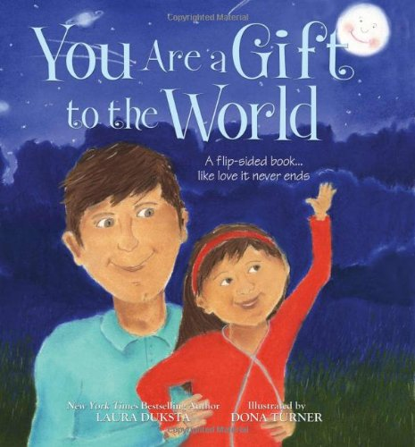 9781402219542: You Are a Gift to the World