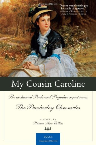 My Cousin Caroline: The acclaimed Pride and: Rebecca Ann Collins