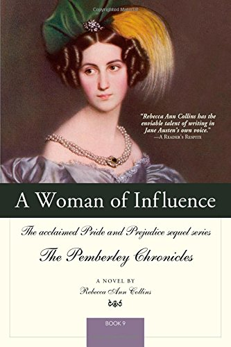 A Woman of Influence (Pride and Prejudice: Rebecca Ann Collins