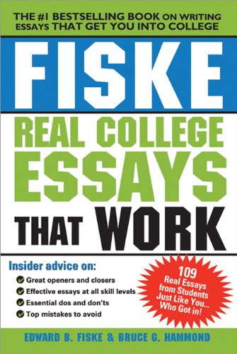 9781402225109: Fiske Real College Essays That Work