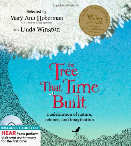 The Tree That Time Built: A Celebration of Nature, Science, and Imagination (A Poetry Speaks ...