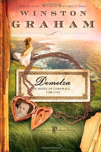 9781402226977: Demelza: A Novel of Cornwall, 1788-1790