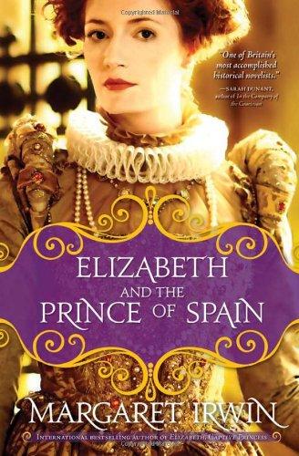 9781402229985: Elizabeth and the Prince of Spain (Elizabeth I Trilogy)