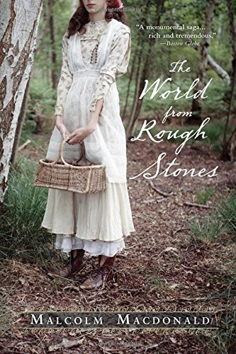 The World from Rough Stones (Paperback): Malcolm MacDonald