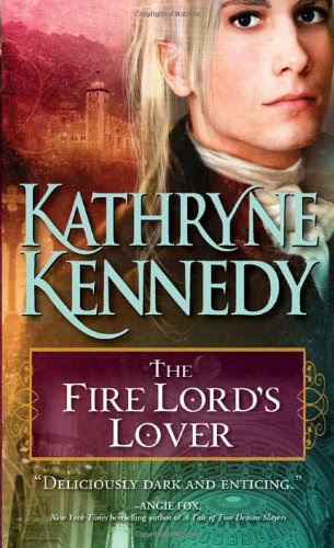 9781402236525: The Fire Lord's Lover (The Elven Lords)