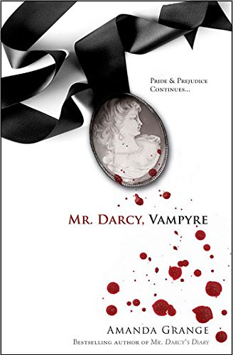 9781402236976: Mr. Darcy, Vampyre
