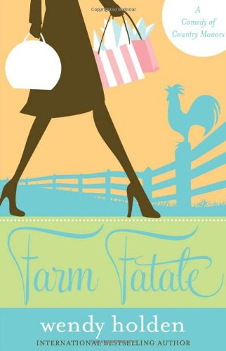 9781402237164: Farm Fatale: A Comedy of Country Manors