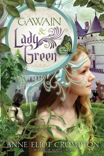 9781402237850: Gawain and Lady Green