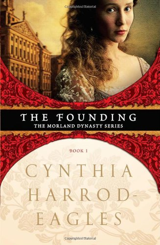 9781402238154: The Founding (Morland Dynasty)