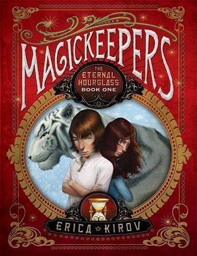 9781402238550: Magickeepers: The Eternal Hourglass