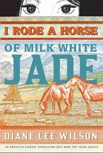 9781402240270: I Rode a Horse of Milk White Jade