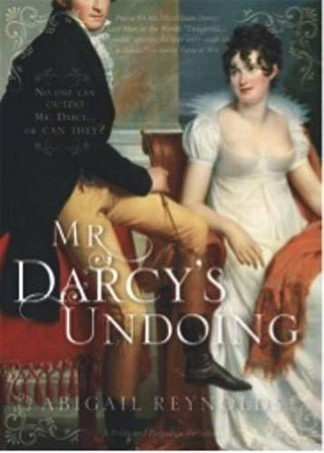 9781402240942: Mr. Darcy's Undoing (A Pride and Prejudice Variation)