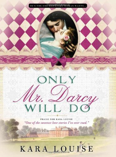 9781402241031: Only Mr. Darcy Will Do