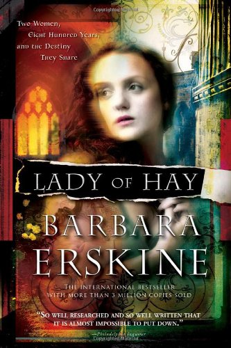 9781402241185: Lady of Hay: Two Women, Eight Hundred Years, and the Destiny They Share