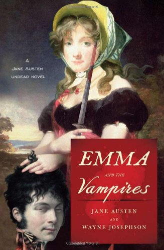 9781402241345: Emma and the Vampires (Jane Austen Undead Novels)