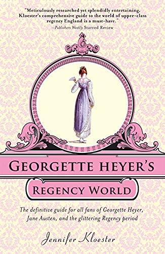9781402241369: Georgette Heyer's Regency World