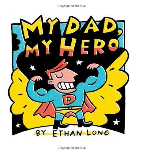 9781402242397: My Dad, My Hero